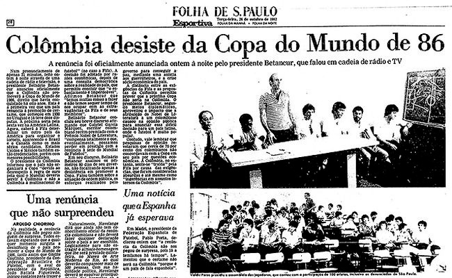 A Copa 1986 ficou marcada quando a Colômbia recusou sediar o Mundial